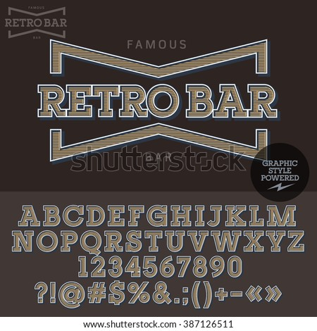 Vintage emblem for retro bar. Vector set of letters, numbers and symbols.