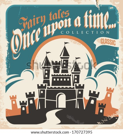 Vintage fairy tales vector poster design. Retro castle illustration. - stock vector