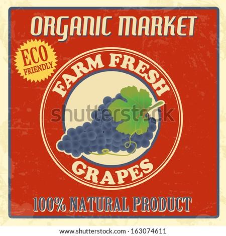 Vintage farm fresh organic grapes poster, vector illustration - stock vector