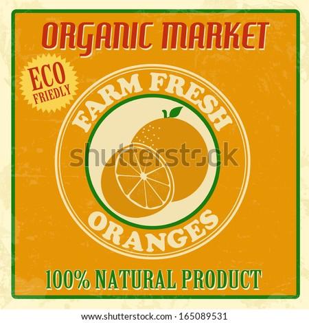 Vintage farm fresh organic oranges poster, vector illustration - stock vector