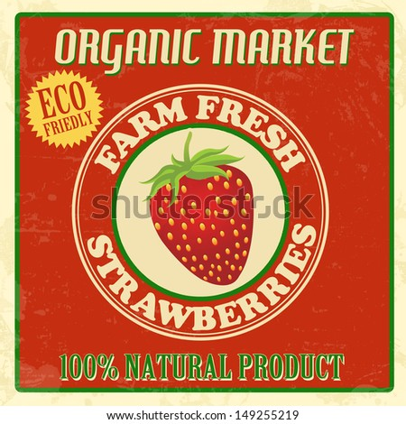 Vintage farm fresh organic strawberries poster, vector illustration - stock vector