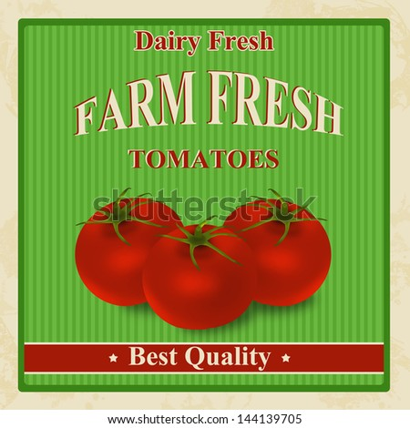 Vintage farm fresh organic tomatoes poster, vector illustration - stock vector