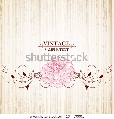 Vintage floral background with flowers dahlia. Element for design. - stock vector
