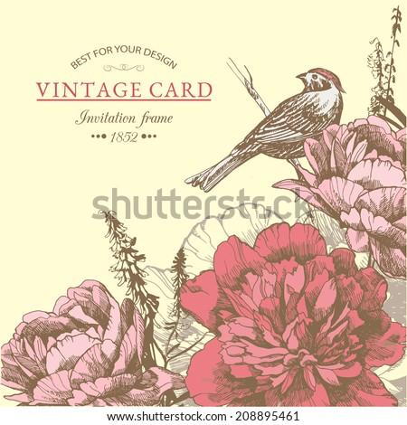 Vintage floral background with hand drawn peonies and bird. Invitation frame. - stock vector