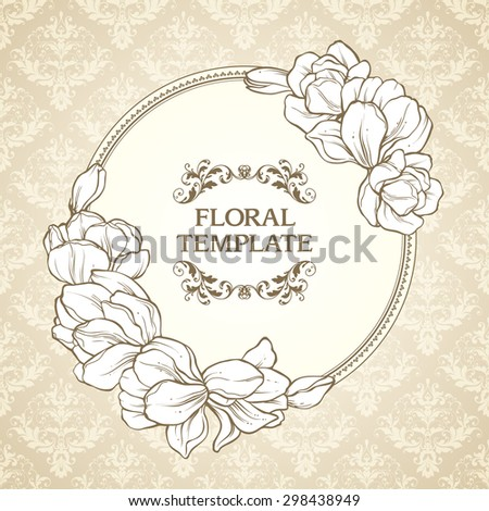 Vintage floral round frame and patterned background. Elegant flowers wedding invitation design, greeting card,lace ornate vector template - stock vector