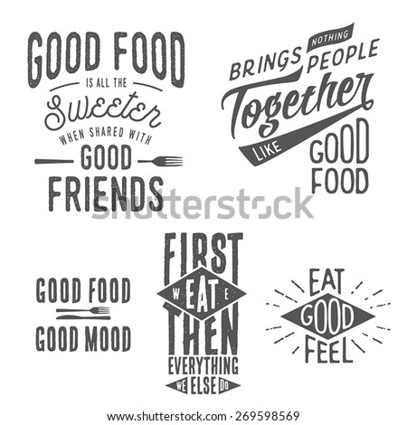 Vintage food related typographic quotes  - stock vector