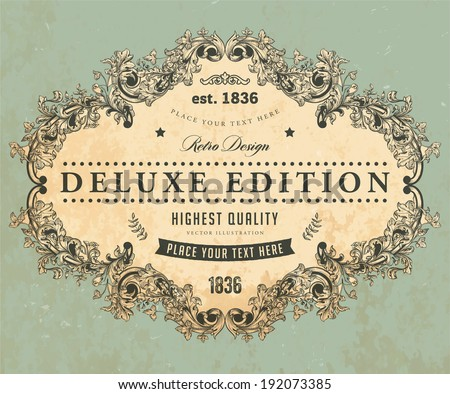 Vintage Frame, Deluxe Edition Label. Retro Texture Background. - stock vector