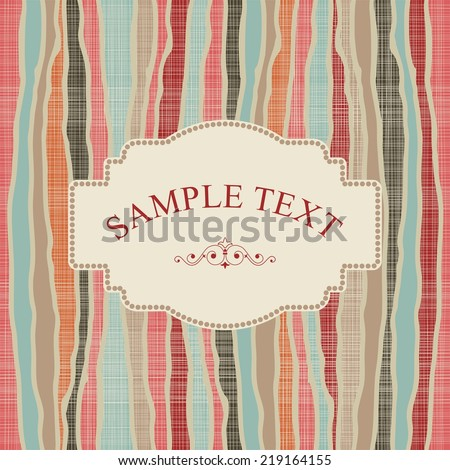 Vintage frame on retro striped seamless abstract colorful pattern - stock vector