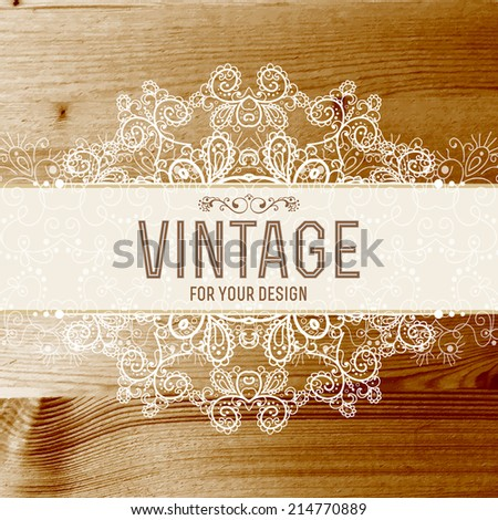 Vintage frame vector with real wood texture - stock vector