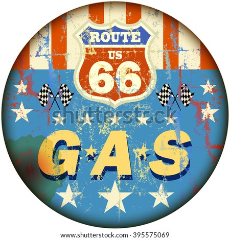 vintage gas station sign on the route sixty six, vector - stock vector