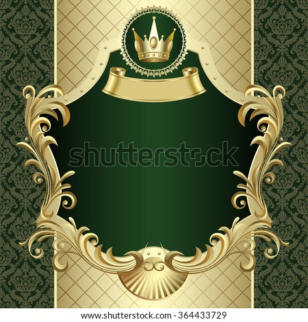 Vintage gold banner with a crown on dark green baroque ornamental background. Vector illustration - stock vector