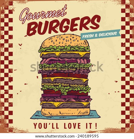 Vintage gourmet hamburger sign, eps 10 vector - stock vector