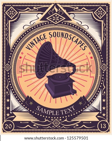 Vintage gramophone & propaganda style poster. Highly detailed original illustration,  just add your own text to customize it. Fully editable and scalable. - stock vector