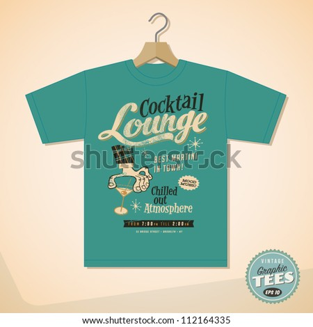 Vintage Graphic T-shirt design - Cocktail Lounge - Vector EPS10. Grunge effects can be easily removed for a cleaner look. - stock vector