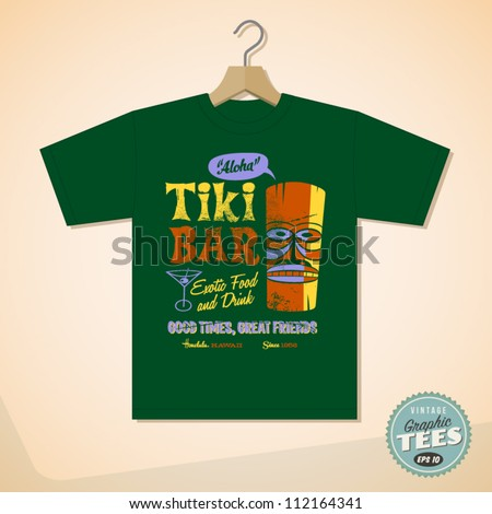 Vintage Graphic T-shirt design - Tiki Bar - Vector EPS10. Grunge effects can be easily removed for a cleaner look. - stock vector