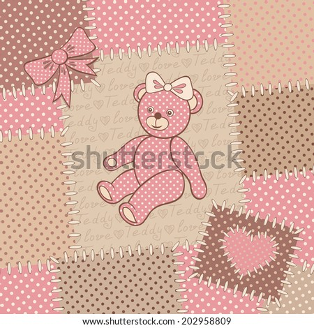 Vintage greeting card with teddy bear. Cute pink bear and patchwork background. Glamour retro style. Vector illustration. - stock vector