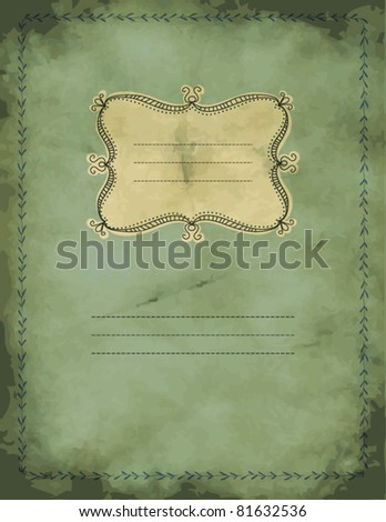 Vintage grungy notebook with hand drawn label and leafy border, background - stock vector