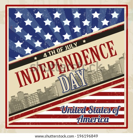 Vintage grungy poster in retro style for American Independence Day, vector illustration - stock vector