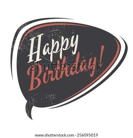 vintage happy birthday speech bubble - stock vector