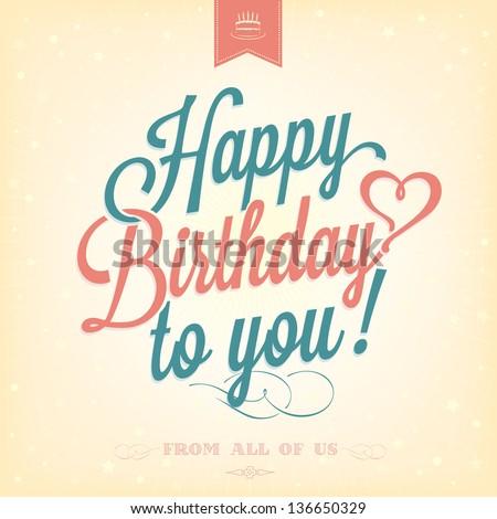 Vintage Happy Birthday Typographical Background - stock vector