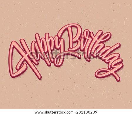 Vintage Happy Birthday Typographical Background EPS 10 - stock vector