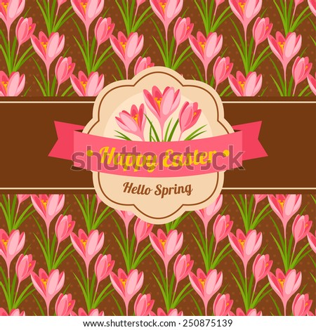 Vintage Happy Easter Greeting Card Design. Vector Illustration. Seamless Pattern with Pink Crocuses on Polka Dots Chocolate Background. - stock vector