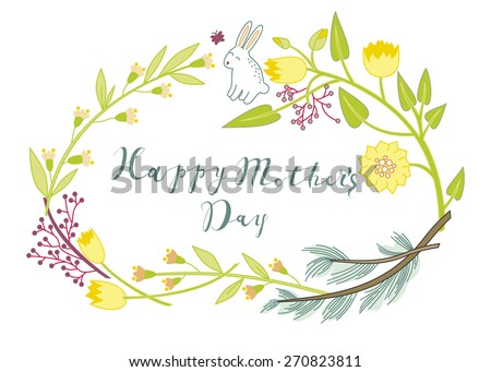 Vintage Happy Mothers's Day floral Background. Happy Mother's day beautiful wreath greeting card. Sweet retro hipster pastel Happy Mothers Day banner. - stock vector