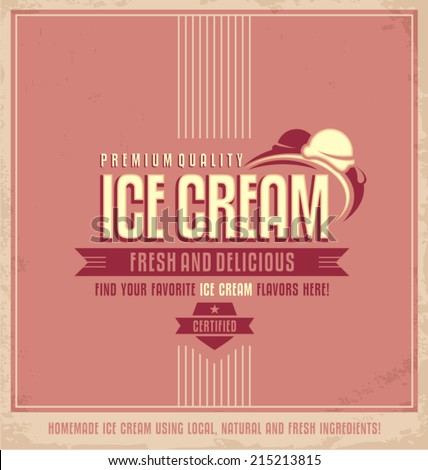 Vintage ice cream promotional vector poster. Retro icecream concept on old paper texture. - stock vector