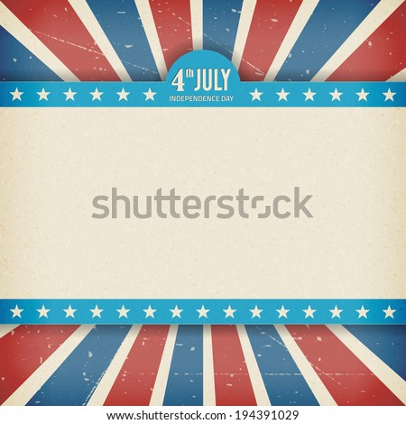 Vintage independence 4 July american day poster. Vector illustration. Layered. - stock vector