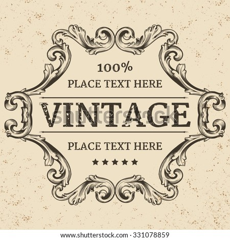 Vintage label. Calligraphic design elements and page decoration, Premium Quality and Satisfaction Guarantee Label collection with vintage engraving flowers.  - stock vector