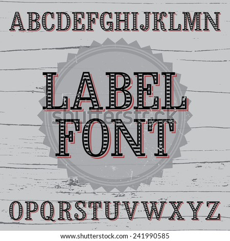 Vintage label font with stripes inside and simple shadow
