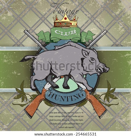 Vintage label with the symbol of a hunting club - stock vector