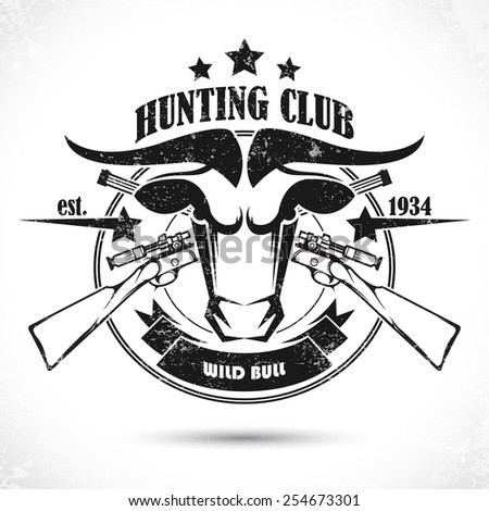Vintage label with the symbol of a hunting club. - stock vector