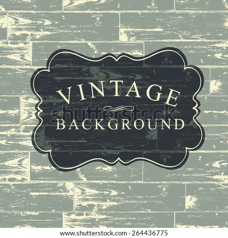 Vintage Lettering on Wooden Background - stock vector