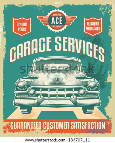 Vintage metal sign - Garage Services - Vector Design with removable grunge texture effect - stock vector