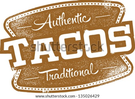 Vintage Mexican Tacos Sign - stock vector