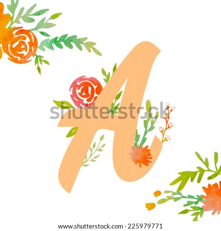 Vintage monogram A with watercolor flowers and leaves. Part of natural romantic alphabet.  - stock vector