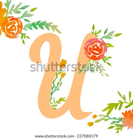 Vintage monogram U with decorative watercolor floral elements, roses and natural frame. Hand drawn vector alphabet part.  - stock vector