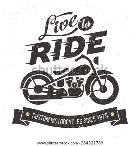 Vintage motorcycle design Live to ride - stock vector