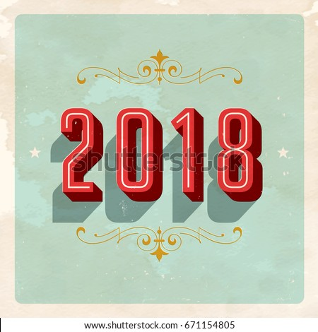 Vintage 2018 New Year's Eve Card - Vector EPS10. Grunge effects can be easily removed for a brand new, clean sign.
