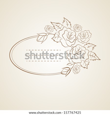 Vintage oval frame with roses and space for you text or design. Vector template.