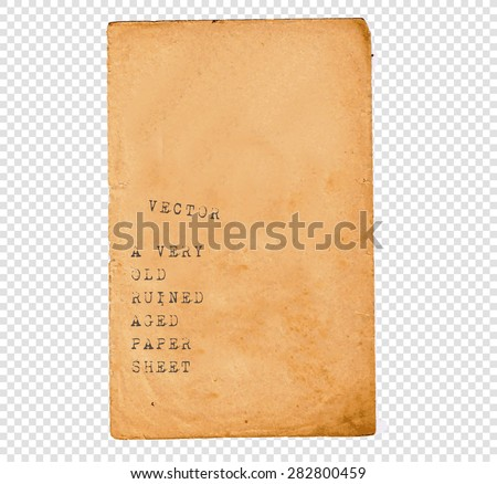 Vintage Paper Sheet with old ruined look. Isolated. - stock vector