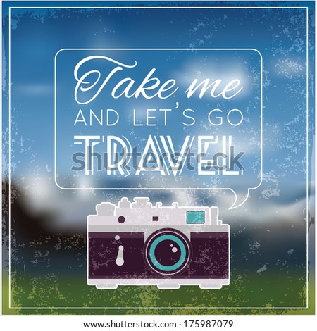 Vintage photo camera with soft blurry background and quote - stock vector