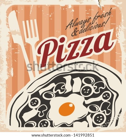 Vintage pizza sign, background, template or pizza box design. Retro pizzeria poster on old paper texture. Grunge food illustration. - stock vector