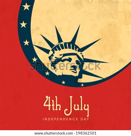 Vintage poster, banner or flyer design with illustration of Statue of Liberty on red, blue and brown background for 4th of July.  - stock vector