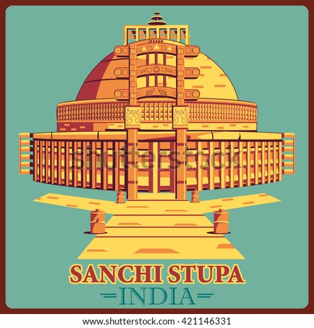 Vintage poster of Sanchi Stupa in Madhya Pradesh, famous monument of India . Vector illustration - stock vector