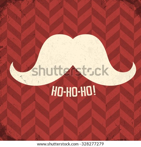 """Vintage poster with Santa mustache and """"ho-ho-ho!"""" word. - stock vector"""