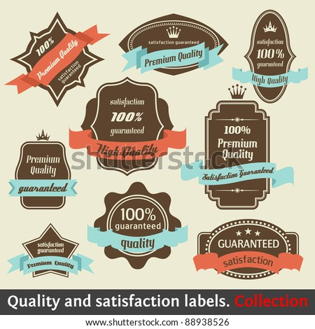 Vintage Premium Quality and Satisfaction Guarantee Label collection. Design Elements with retro and vintage style - stock vector
