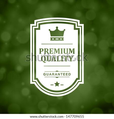 Vintage premium quality label. Vector design element. - stock vector