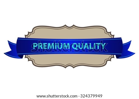 Vintage Premium quality label - Vector design element - stock vector